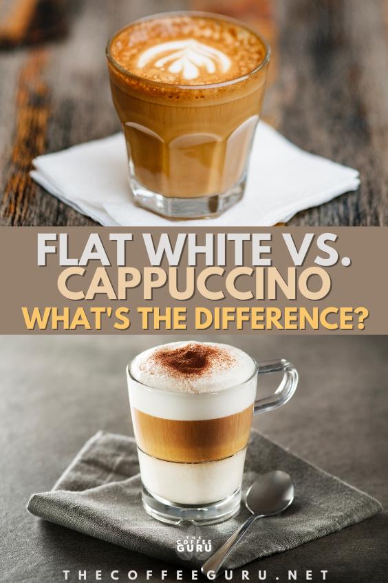 FLAT WHITE VS CAPPUCCINO